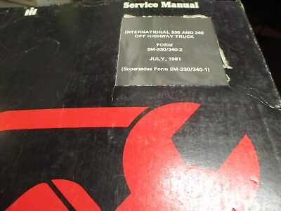 International 330 340 Off Highway Truck Service Manual