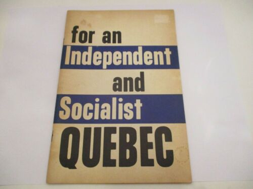 For and Independent Socialist Quebec 1971 Vanguard LSA LSO Political Pamphlet