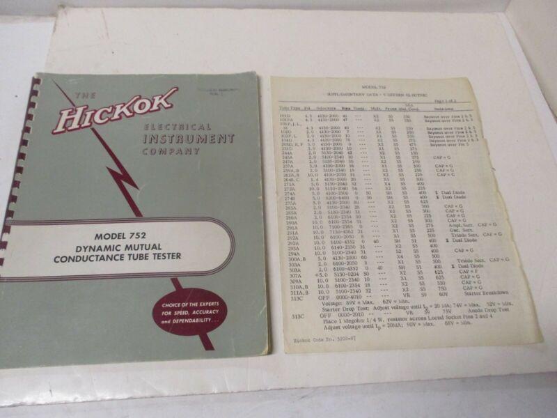Hickok Model 752  Manual + Western Electric Model 752 Tube Data Sheets