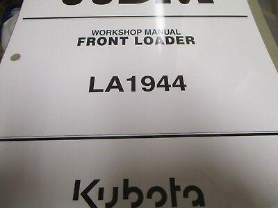 Kubota La1944 Front Loader Workshop Manual
