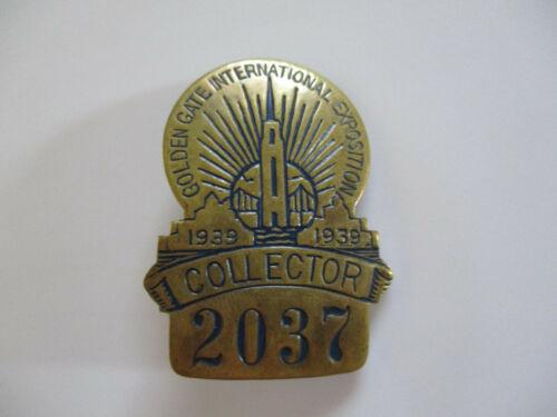 1939 Golden Gate International Exposition Expo Ticket Collector Badge pin