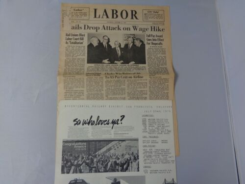 Lot of 2 vintage Railroad newspapers 1976 Bicentennial and 1967 Labor Wage Hike