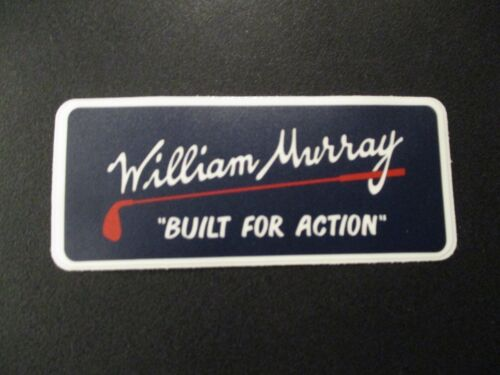 """WILLIAM MURRAY Golf bill Built For Action 3.75X1.5"""" STICKER decal"""