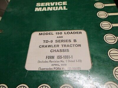International 150 Loader Td-9 B Tractor Chassis Service Manual