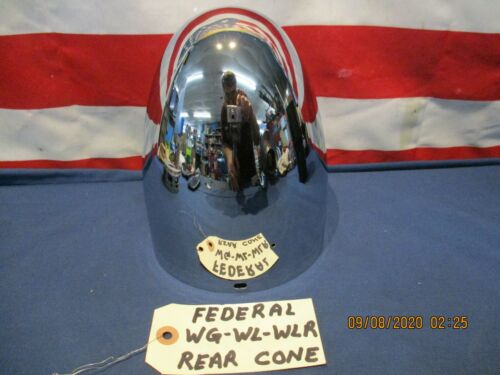"Federal ""W"" Series WG WL WLR WLRG NEW Chrome Rear Cone / Motor Cover"