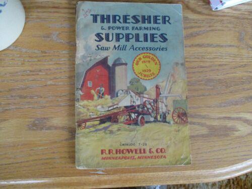 VERY RARE-Thresher&PowerFarming SuppliesSawMillAccessories CatalogT-29R.R.Howell