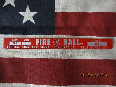 New Federal Sign And Signal Fb-1 Fire Ball Replacement Self Adhesive Label