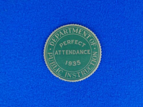 1935 Department of Public Instruction Perfect Attendance Raised Seal Sticker