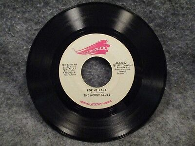 """45 RPM 7"""" Record The Moody Blues Im Just A Singer For My Lady Threshold 45-67012"""