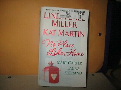 La Vie en Roses: No Place Like Home 1.5 by Mary Carter, Linda Lael Miller,... (La Linda Rose)
