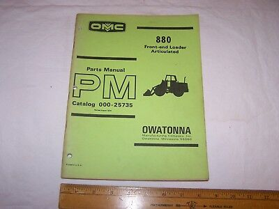 1974 Omc 880 Front End Articulated Loader Parts Manual 000-25735 Owatonna