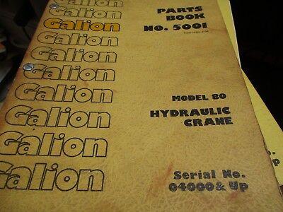 Galion 80 Hydraulic Crane Parts Book Manual Sn 04000 Up