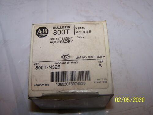 Allen Bradley 800T-N326 Transformer 800TN326 Ser A  120V Pilot Light Accessory