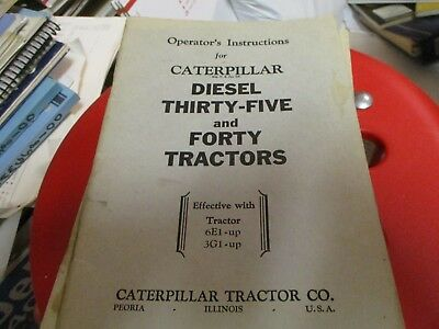 Caterpillar Diesel Thirty Five Forty Tractors Operators Manual 6e1 3g1