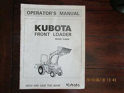 Kubota Front Loader Model Tl420a Operators Manual