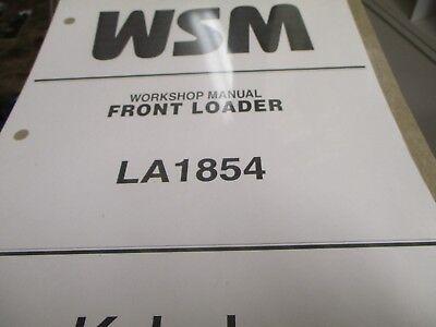 Kubota La1854 Front Loader Workshop Manual