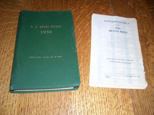 1956 North Dakota BRAND RECORD n.d. nd book  matt dahl commissioner vtg supplem