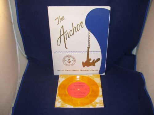 1973 THE ANCHOR US NAVAL TRAINING CENTER YEARBOOK COMPANY 73-936 w/ VINYL RECORD