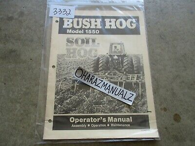 Bush Hog Model 1550 Soil Hog Operators Manual