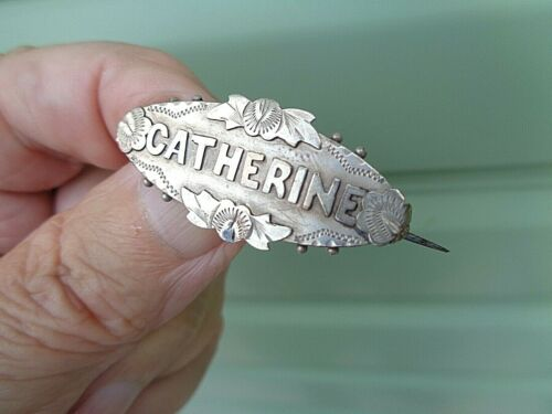 Victorian Sterling Silver Name Brooch h/m 1887 Birmingham  -  CATHERINE