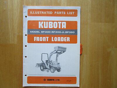 Kubota Front Loader Model Bf300 Bf300-a Bf350 Illustrated Parts List