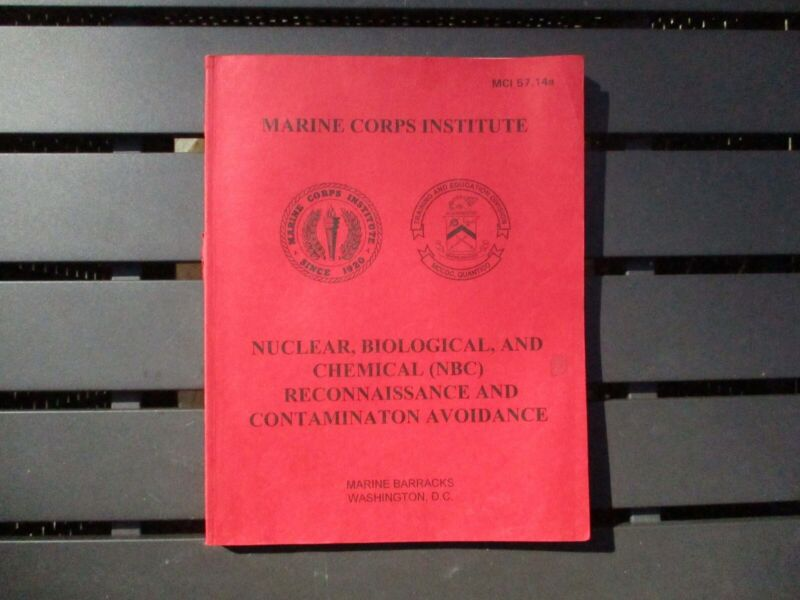 Marine Corps Institute NBC Reconnaissance and Contamination Avoidance MCI 57.14a