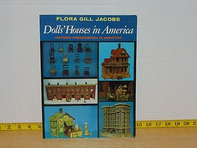Dolls' Houses In America: Historic Preservation In Miniature Flora Gill Jacobs , used for sale  Caro