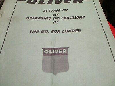Oliver 59a Loader Operating Manual