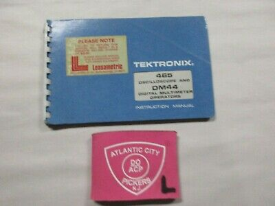 Tektronix 465 Oscilloscope Dm44 Multimeter Operators Instruction Manual