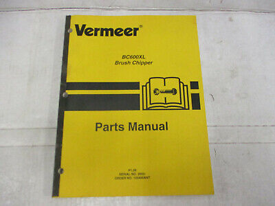 Vermeer Bc600xl Parts Manual Brush Chipper Sn 2600 Kohler Perkins Engines