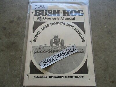 Bush Hog Model 1438 Tandem Disc Harrow Owners Manual