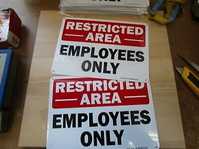 2 Restricted Area Employees Only Aluminum Sign Will Not Rust 10x7
