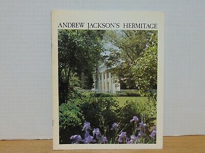 Andrew Jackson's Hermitage by The Ladies Hermitage Association 1979 Souvenir