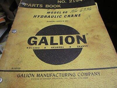Galion 80 Hydraulic Crane Parts Book Manual Sn 4000 Up