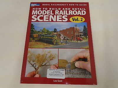 Kalmbach How To - KALMBACH #12454 HOW TO BUILD AND DETAIL MODEL RAILROAD SCENES VOL 2 BY LOU SASSI