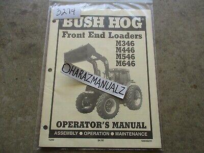 Bush Hog M346 M446 M546 M646 Front End Loader Operators Manual 1200