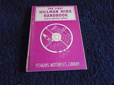 THE FIRST HILLMAN MINX HANDBOOK (1932-47 SIDE VALVE MODELS)