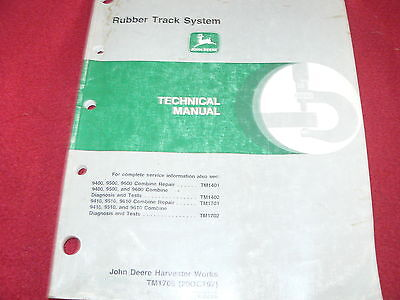 John Deere 9400 9500 9600 Combine Rubber Track System Technical Manual