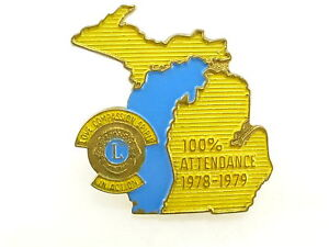 1978 - 79 Lions Club International Michigan 100% Attendance Pin Pinback Button