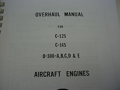 CONTINENTAL ENGINES C 125C 145 O 300 PARTS OVERHAUL MANUAL