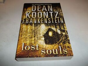 Frankenstein Lost Souls by Dean Koontz SC new UK ed.