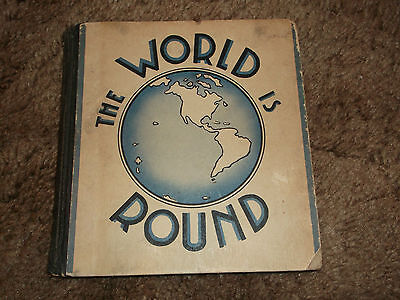 1937 THE WORLD IS ROUND By Rose Wyler Children's Book HC  on Rummage