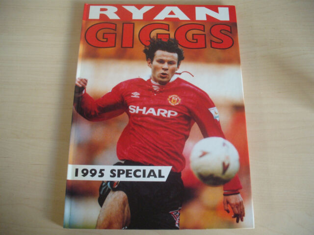 RYAN GIGGS 1995 Special HB Book MANCHESTER UNITED Colour Pictures ERIC CANTONA