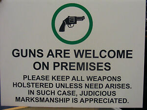 Coreplast-Guns-are-welcome-on-premises-sign