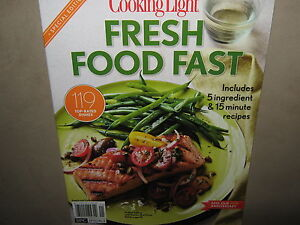 New cooking light fresh food fast 119 dishes 5 ingredient for Cuisine 5 ingredients