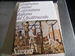 GIANFRANCO CONTINI-LETTERATURA ITALIANA DEL QUATTROCENTO-SANSONI - Italia - L'oggetto può essere restituito - Italia