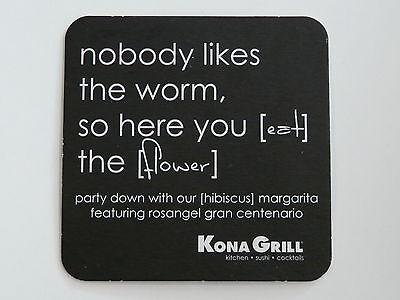 Beer Coaster  Rosangel Gran Centenario Tequila Nobody Likes The Worm  Kona Grill