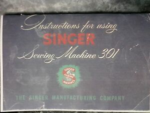 SINGER 301 SEWING MACHINE INSTRUCTION MANUAL