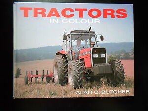 Tractors-In-Colour-by-Alan-C-Butcher-Lots-of-Fab-Colour-Tractor-Photographs
