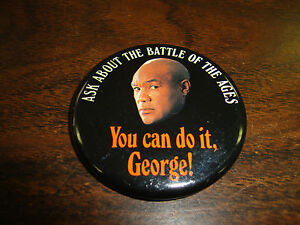 George-Foreman-Button-Battle-Of-The-Ages-You-Can-Do-It-George-2-1-4